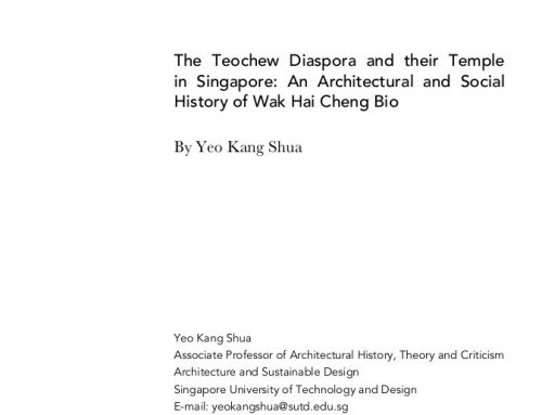 The Teochew Diaspora and their Temple in Singapore: An Architectural and Social History of Wak Hai Cheng Bio