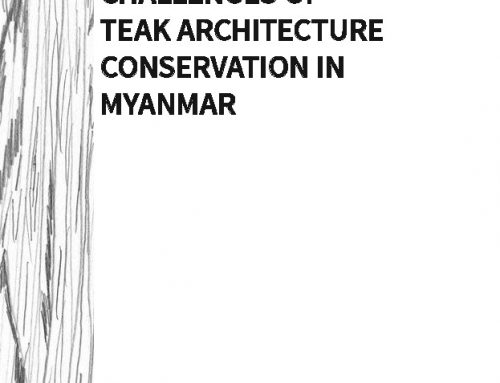 Challenges of Teak Architecture Conservation in Myanmar