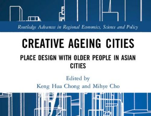 Creative Ageing Cities – Place Design with Older People in Asian Cities